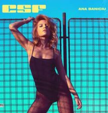 """Ana Baniciu a revenit cu o noua piesa """"Csf, n-ai Csf"""""""