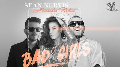 Sean Norvis feat. Alexandra Mitroi & Pacha Man - Bad Girls