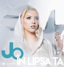 "JO lanseaza piesa ""In Lipsa Ta"""