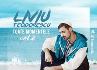 Liviu Teodorescu - Toate Momentele Vol 2