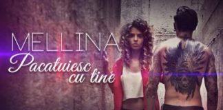 Mellina - Pacatuiesc cu tine